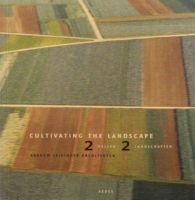 Cultivating the Landscape