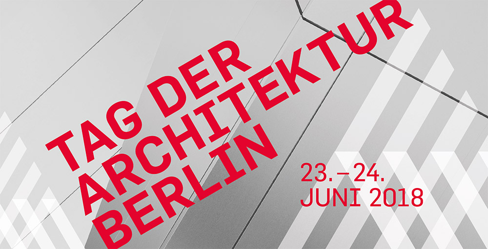 Tag der Architektur 2018 in Berlin