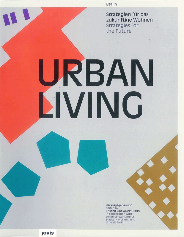 Out Now: Urban Living - Strategies for the Future
